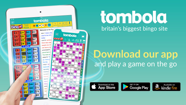 Download our tombola bingo app today to play our games on the go!