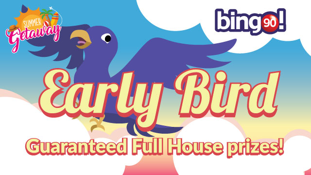 early bird bingo