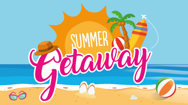 Summer Getaway 2019