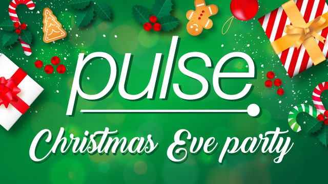 Pulse: Christmas Eve Party