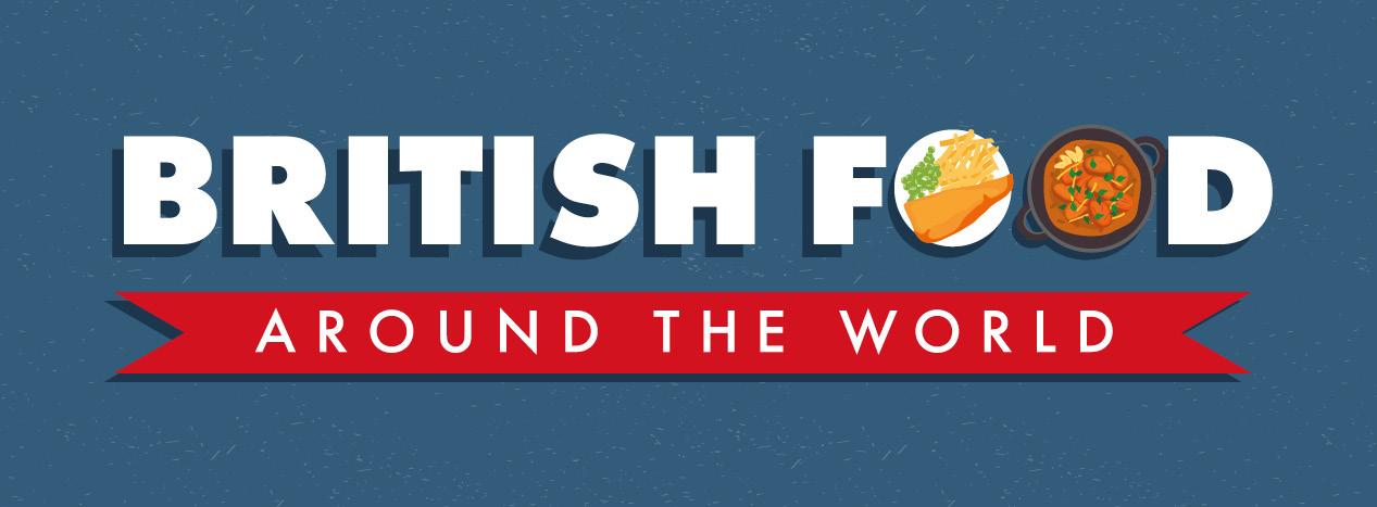 British Food Around the World