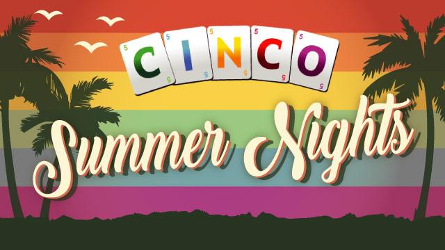 Cinco Summer Nights