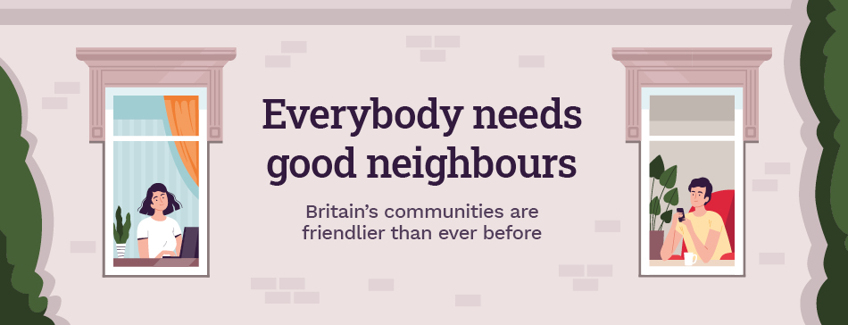 Everybody Needs Good Neighbours