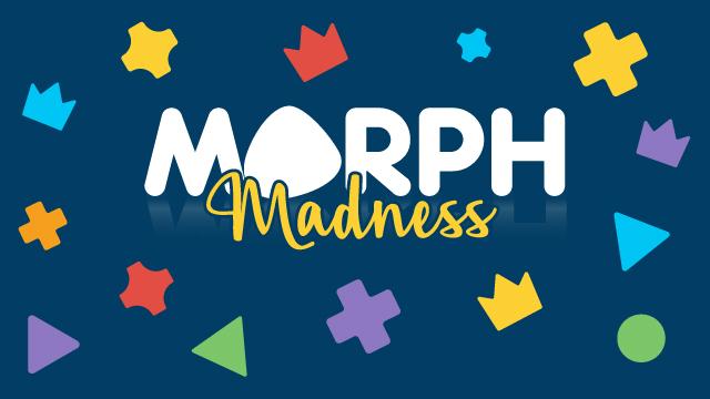 Morph Monday Madness