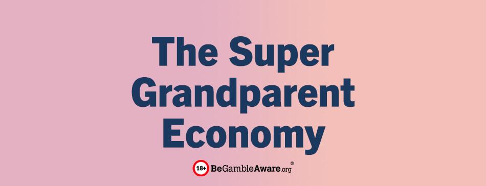 the supergrandparent economy